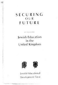 Securing our Future: An Inquiry into Jewish Education in the United Kingdom