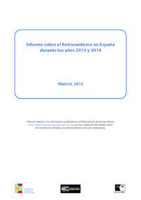 Informe sobre el Antisemitismo en España durante los años 2013 y 2014