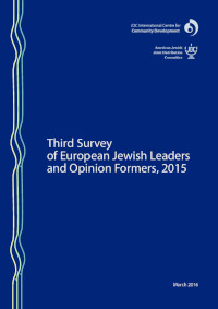 Third Survey of European Jewish Leaders and Opinion Formers, 2015