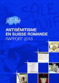 Rapport sur l'antisémitisme en Suisse romande 2016