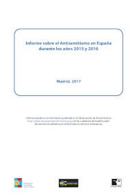Informe sobre el Antisemitismo en España durante los años 2015 y 2016