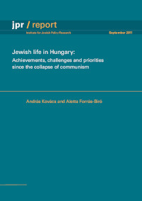 Jewish life in Hungary: Achievements, challenges and priorities since the collapse of communism