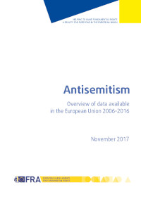 Antisemitism: Overview of data available in the European Union 2006-2016