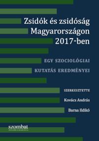 Zsidók és zsidóság Magyarországon 2017: Egy szociológiai kutatás eredményei