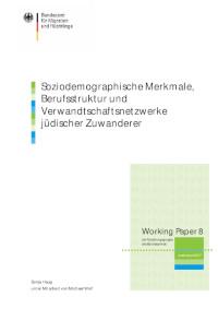Soziodemographische Merkmale, Berufsstruktur und Verwandtschaftsnetzwerke jüdischer Zuwanderer